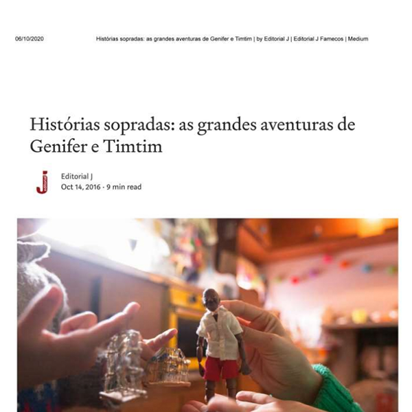 IMPRENSA - Editorial J Famecos _ Medium - A incrível viagem de Genifer e Timtim